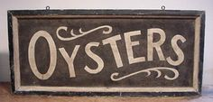 """Early Old Style """"Oysters"""" Trade Sign in Oyster White and Black Sand Paint AAFA 