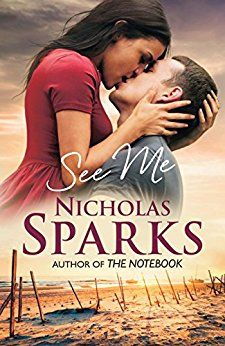 """See me. In the begining it's a fantastic love,story, and you're convinced that is a classic Nicholas Sparks novel like """"A walk to remember"""" or """"The Note book"""" instead suddently you find yourself reading a. thriller full of twists that goes far behind expectations. A very good book"""