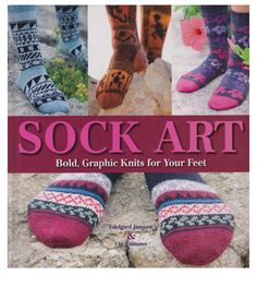 Sock Art-Bold, Graphic Knits for Your Feet Edelgard Janssen & Ute Eismann Knitting Books, Knitting Stitches, Knitting Patterns, Sock Knitting, Knitting Videos, Red Lizard, Buy Socks, Knit Shoes, Crochet Magazine