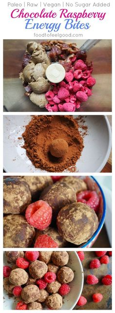 Paleo   Raw   Vegan   No Sugar Added   Chocolate Raspberry Energy Bites: These cuties are easy to make and are a super nutritious grab and go snack.