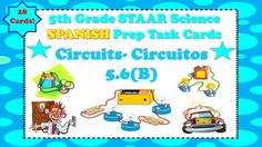 The following is set of task cards that focuses on electric circuits. The task cards--Include 28 Task Cards -Are in SPANISH-Are aligned to STAAR Standard 5.6 (B) -Mirrors questions like those seen on the 5th Grade Science STAAR-Great for test prep or review during small group-Small Group Station