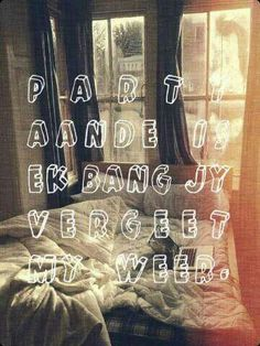 bang dat jy my vergeet Afrikaanse Quotes, Quotes And Notes, Geek Stuff, Nice Things, Captions, Relationship, Geek Things, Relationships