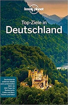 Ein Reiseführer stellt all die Topziele in Deutschland vor - leider fehlen die Geheimtipps völlig. Lonely Planet, Cabaret, Travel Guide, Planets, Germany, Movie Posters, Restaurants, Budget, Group