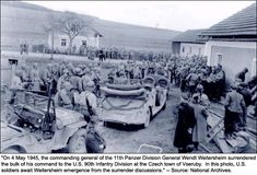 On 4 May 1945, the commanding general of the 11th Panzer Division, General Wendt Weitersheim, surrendered the bulk of his command to the US 90th Infantry Division at the Czech town of Vseruby. Accepting the surrender of the 11th Panzer Division was no easy task. The 11th Panzer surrendered over 9,000 soldiers and over a thousand assorted vehicles. Because many of the German vehicles were out of fuel, Halsey provided the Germans with fuel so that they could drive into the American lines.