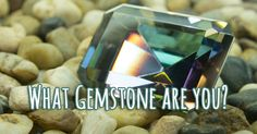 What Gemstone Are You? | Quiz Social