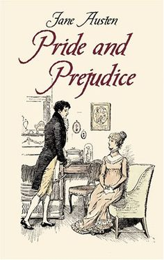 """;) """"It is a truth universally acknowledged, that a single man in possession of a good fortune must be in want of a wife."""""""