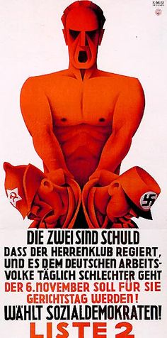 Karl Geiss: Die zwei sind Schuld, 1932. Poster of the Social Democratic Party, Germany.