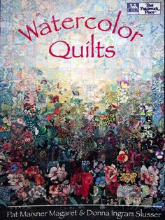 Watercolor Quilts By Pat Maixner Magaret & Donna by NeedANeedle, $8.75