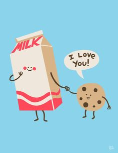 """I love you"" - said the cookie to the milk.  THEY ARE HOLDING HANDS!"