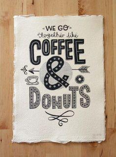 We go together like Coffee & Donuts