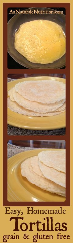 Easy, Homemade Tortillas -made in a frying pan like pancakes!) Great for Mexican nite or breakfast burritos. Gluten Free Recipes, Paleo Recipes, Mexican Food Recipes, Low Carb Recipes, Whole Food Recipes, Cooking Recipes, Mexican Dinners, Mexican Cooking, Drink Recipes
