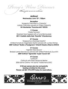 Join us for our Wine Dinner on Wednesday, June 12 @ 7pm at our Champions location, featuring Antinori wines.