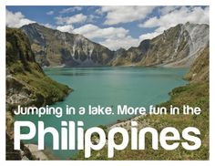 JUMPING IN A LAKE. More FUN in the Philippines!
