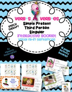 SPEECH THERAPY Verb + S and Verb +ES Simple Present Third Person Singular…