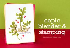 Stamping + Copic Colorless Blender Video by Jennifer McGuire Ink