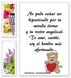 buscar poemas de amor para mi enamorada,bonitas dedicatorias de amor para mi novia: http://www.consejosgratis.es/mensajes-de-amor-para-mi-novio/