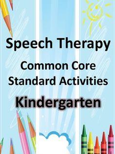 Speech Therapy Common Core Activities for Kindergarten
