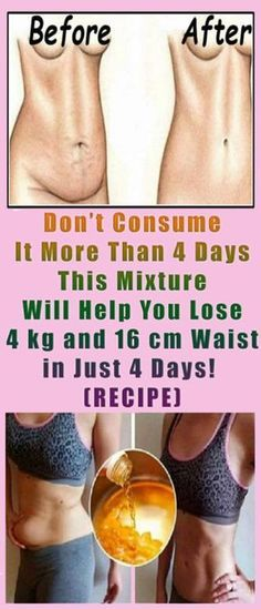 Don't Consume It More Than 4 Days: This Mixture Will Help You Lose 4 kg and 16 cm Waist in Just 4 Days! – (RECIPE) #health #fitness #tummy #fat #weight #beauty