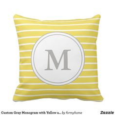 Shop Custom Gray Monogram with Yellow and White Stripes Outdoor Pillow created by formyhome. Yellow Throw Pillows, Outdoor Pillow, Monogram, Stripes, Gray, Design, Home Decor, Yellow Pillows, Yellow Cushions