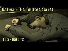 Batman The Telltale Series - ABOUT - Batman:The Telltale Series is a episodic point-and-click graphic adventure video game developed and published by Telltal.
