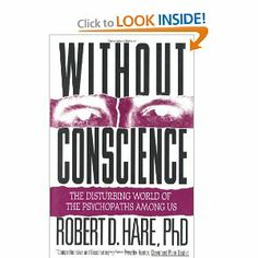 Without Conscience: The Disturbing World of the Psychopaths Among Us: Robert D. Hare: 9781572304512: Amazon.com: Books