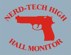 T-Shirt: Hall Monitor