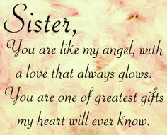 Sister love quotes funny sister quotes sayings love my sister quotes Message For Sister, Love My Sister, Best Sister, Sister Messages, Big Sis, She Quotes, Life Quotes Love, Happy Quotes, Family Quotes