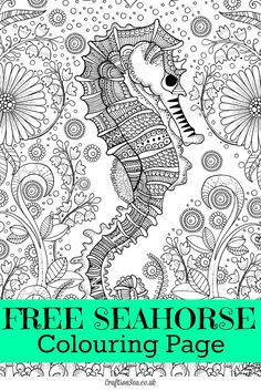 Free Seahorse Colouring Page for Adults - Crafts on Sea