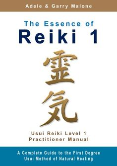 The Essence of Reiki 1 - Usui Reiki Level 1 Practitioner Manual: The complete guide to the Usui Method of Natural Healing - Level 1 Holistic Remedies, Holistic Healing, Natural Healing, Chakras Reiki, What Is Reiki, Reiki Classes, Learn Reiki, Reiki Healer, Reiki Symbols