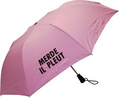 funny umbrella that says Shit, It's Raining in French