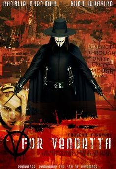 Mock poster for the movie V For Vendetta. V For Vendetta Movie Poster V For Vendetta Movie, V For Vendetta 2005, V Pour Vendetta, Movie V, Movie Lines, Popular Movies, Good Movies, The Fifth Of November, Film Big