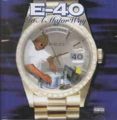 Precision Series E-40 - In a Major Way