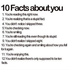 13. You now realize if there IS only 10 because they skipped numbers