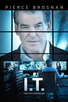 I.T. Movie Poster - Pierce Brosnan, Anna Friel, James Frecheville  #PierceBrosnan, #AnnaFriel, #JamesFrecheville, #JohnMoore, #Thriller, #ITPoster, #Art, #Film, #Movie, #Poster