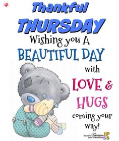 Happy Thursday Pictures, Happy Thursday Quotes, Happy Day Quotes, Good Morning Beautiful Quotes, Funny Good Morning Quotes, Thankful Thursday, Good Morning Inspirational Quotes, Good Morning Messages, Good Morning Greetings