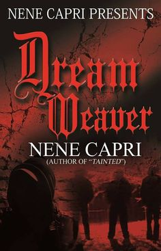 Let me Have your Dreams..!! Dream Weaver Now Available..!!