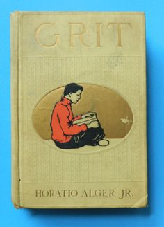 Horatio Alger Book  Grit  The Young Boatman of by DustyDiggerLise
