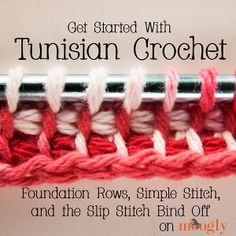 Learn Tunisian Crochet | AllFreeCrochetAfghanPatterns.com