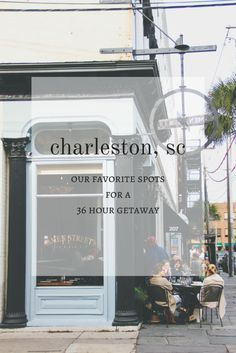 What do to with 36 hours in Charleston | broad & main