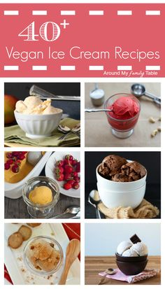 40+ Luscious Vegan Ice Cream Recipes--the Coconut Lime and Grilled Mango Chipotle are definitely ones I want to try!