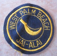 Old West Palm Beach Jai Alai Fronton Patch | eBay