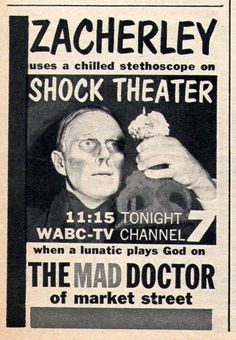 Zacherley presents...We watched Shock Theater every Sat. night. It was the only night we got to stay up late!