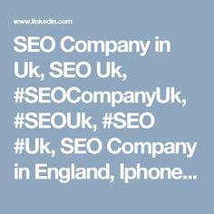 SEO Company in Uk, SEO Uk, #SEOCompanyUk, #SEOUk, #SEO #Uk, SEO Company in England, Iphone, SEO #England, SEO Company in #London, SEO London, SEO Company in birmingham, SEO #Birmingham, SEO Company in manchester, SEO #Manchester, SEO Company in liverpool, SEO #Liverpool, SEO Company in #newcastle, SEO Newcastle, SEO Company in nottingham, SEO #Nottingham, SEO Company in #leeds, SEO #Glasgow