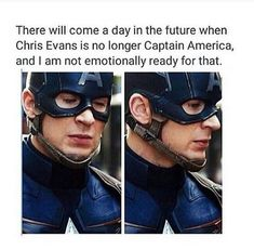 There will come a day in the future when Chris Evans is no longer Captain America and I am not emotionally ready for that. Applies to all the Marvel cast especially him and Robert Downey Jr. Dc Memes, Marvel Memes, Marvel Dc Comics, Marvel Avengers, Movie Memes, Funny Memes, Hilarious, Capitan America Chris Evans, Chris Evans Captain America