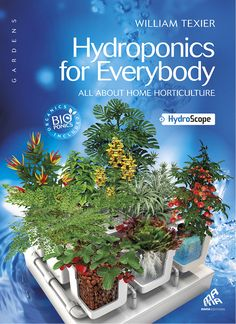 This richly illustrated, comprehensive guidebook  of hydroponic gardening will increase your indoor harvests to levels you never thought possible. William Texier