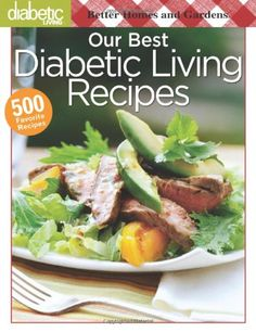 Our Best Diabetic Living Recipes (Better Homes & Gardens Cooking) « Library User Group