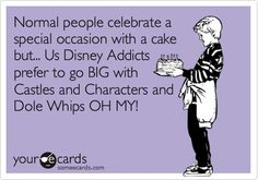 Normal people celebrate a special occasion with a cake but... Us Disney Addicts prefer to go BIG with Castles and Characters and Dole Whips