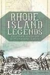 Rhode Island Legends: Haunted Hallows and Monsters Lairs (review)