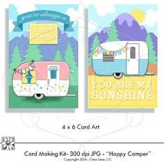 Happy Camper Graphics and Cards you print - Craft U Print - Digital Downloads of cute campers and trailers.  Happy Camper, You Are My Sunshine and Happy Birthday Cards with all the graphics and printable cards with matching backgrounds.  DAISIE COMPANY: Printable Digital Paper Crafts, Clipart, Scrapbooking, Stamp, Party - DaisieCompany.com