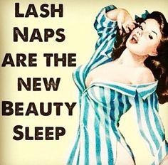 Lash naps                                                       …
